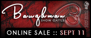 baughmanbanner Reminder Baughman Show Cattle Online Sale   Tuesday 9/11